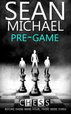 Pre-Game ebook by Sean Michael