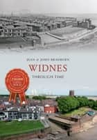 Widnes Through Time ebook by Jean & John Bradburn