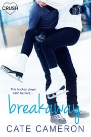 Breakaway eBook by Cate Cameron
