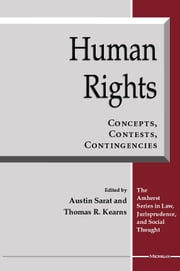 Human Rights - Concepts, Contests, Contingencies ebook by Austin Sarat,Thomas R. Kearns