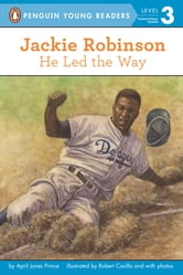 Jackie Robinson: He Led the Way ebook by April Jones Prince
