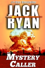 The Mystery Caller ebook by Jack Ryan