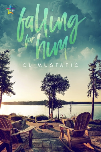 Falling for Him ebook by CL Mustafic