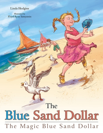 The Blue Sand Dollar Ebook By Linda Hodgins 9781491830291