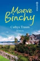 Cathys Traum - Roman ebook by Maeve Binchy