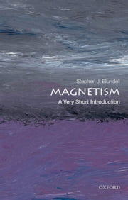 Magnetism: A Very Short Introduction ebook by Stephen J. Blundell