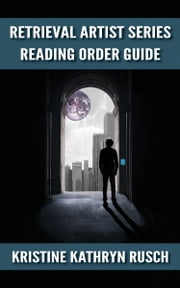 The Retrieval Artist Series - Reading Order Guide ebook by Kristine Kathryn Rusch