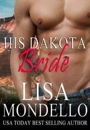 His Dakota Bride ebook by Lisa Mondello