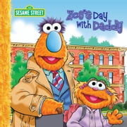 Zoe's Day with Daddy (Sesame Street Series) ebook by Sarah AlbeeP.J. Shaw,Tom Brannon