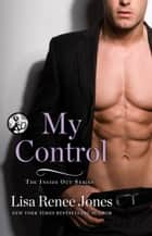 My Control ebook by Lisa Renee Jones