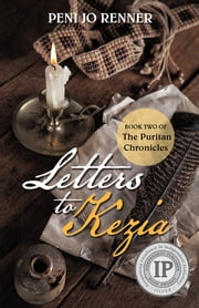 Letters to Kezia - Book Two of The Puritan Chronicles ebook by Peni Jo Renner