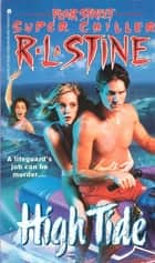 High Tide ebook by R.L. Stine