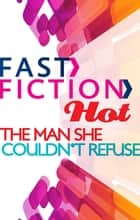 The Man She Couldn't Refuse ebook by Natalie Anderson