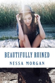 Beautifully Ruined (Flawed 2) ebook by Nessa Morgan