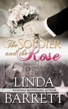 Her picture perfect family ebook by linda barrett 9780988978096 the soldier and the rose ebook by linda barrett fandeluxe Document