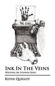 Ink in the Veins ebook by Kevin Quigley