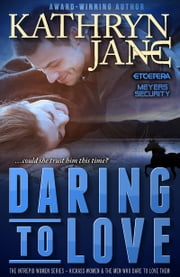 DARING TO LOVE ebook by KATHRYN JANE