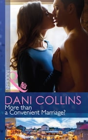 More than a Convenient Marriage? (Mills & Boon Modern) ekitaplar by Dani Collins
