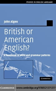 British or American English? ebook by Algeo, John