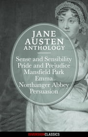 Jane Austen Anthology (Diversion Classics) ebook by Jane Austen