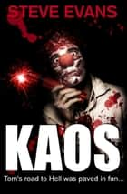 Kaos ebook by Steve Evans
