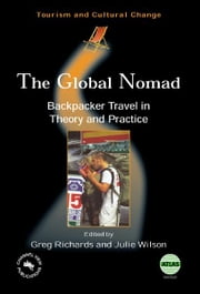 The Global Nomad ebook by Greg RICHARDS and Julie WILSON