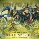 Witches Abroad - (Discworld Novel 12) audiobook by Terry Pratchett, Tony Robinson