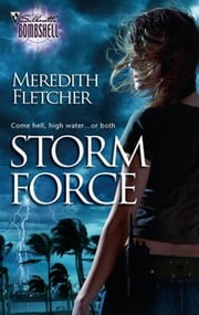 Storm Force ebook by Meredith Fletcher