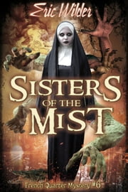 Sisters of the Mist ebook by Eric Wilder