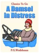 A Damsel in Distress ebook by
