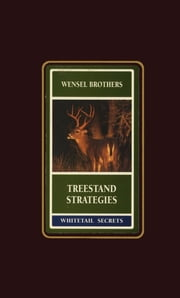 Treestand Strategies ebook by Gene Wensel