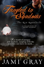 Tangled In Shadows ebook by Jami Gray