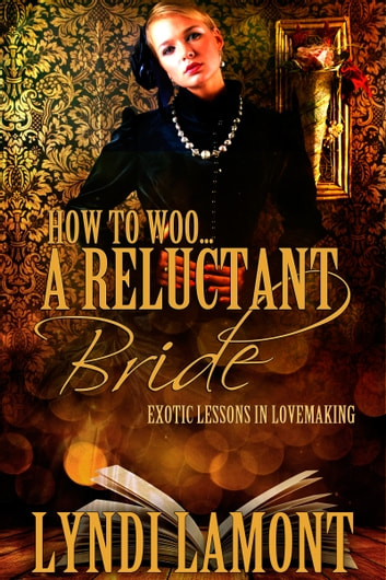 How to woo a reluctant bride ebook by lyndi lamont a reluctant bride ebook by lyndi lamont fandeluxe Document