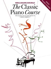 The Classic Piano Course: Book 2 ebook by Carol Barratt