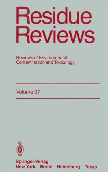 Residue Reviews - Reviews of Environmental Contamination and Toxicology ebook by Francis A. Gunther