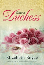Once a Duchess ebook by Elizabeth Boyce
