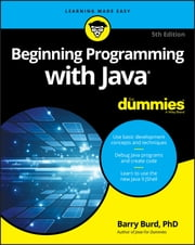 Beginning Programming with Java For Dummies ebook by Barry Burd
