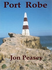 Port Robe ebook by Jon Peasey