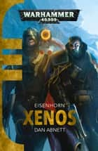 Xenos ebook by Dan Abnett