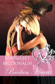 Broken Hearts ebook by Margaret McDonagh