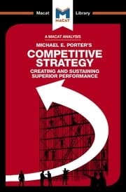 Competitive Strategy - Creating and Sustaining Superior Performance ebook by Pádraig Belton