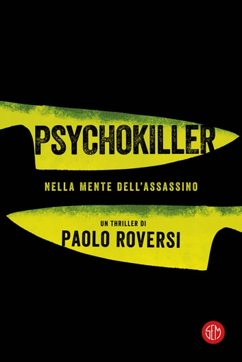 Psychokiller eBook by Paolo Roversi
