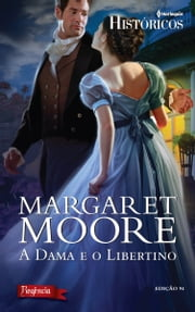 A Dama e o Libertino ebook by Margaret Moore