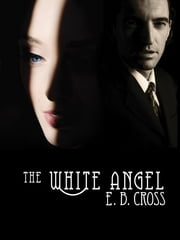 The White Angel ebook by Ed Breslin
