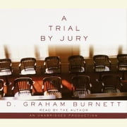 A Trial by Jury audiobook by D. Graham Burnett