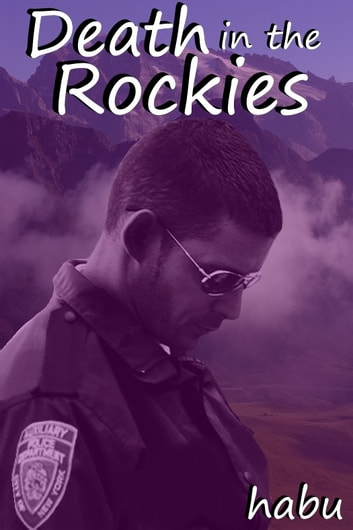 Death in the Rockies ebook by habu