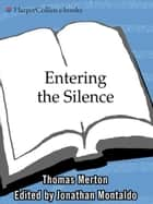 Entering the Silence ebook by Thomas Merton