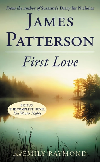 First Love ebook by James Patterson,Emily Raymond