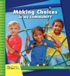 Making Choices in my Community ebook by Diane Lindsey Reeves