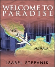 Welcome to Paradise ebook by Isabel Stepanik